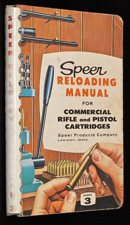 Image for Speer Reloading Manual For Commercial Rifle and Pistol Cartridges Number 3